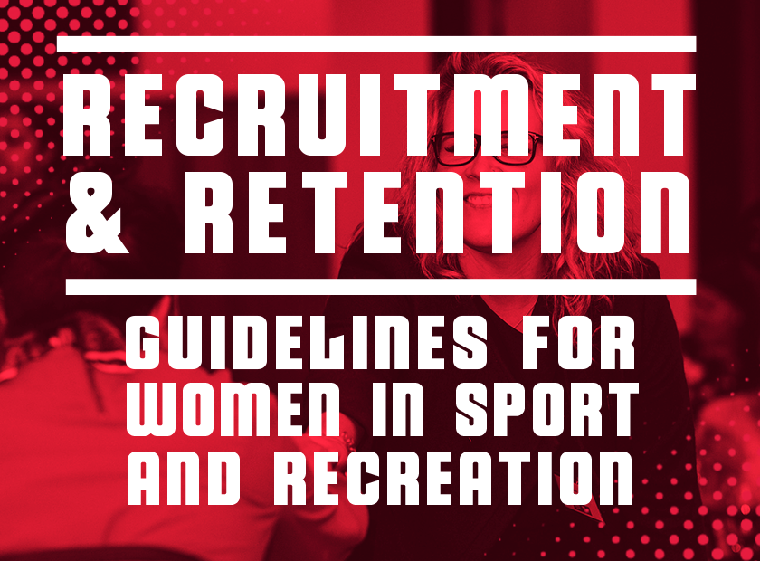 Branded tile - Recuitment and Retention Guidelines for Women in Sport and Recreation